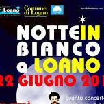 Notte in bianco a Loano