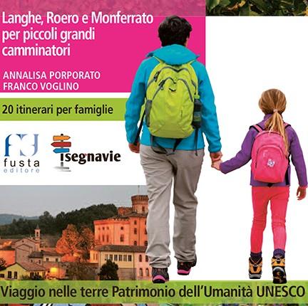 Langhe, Roero e Monferrato Le colline dei bambini