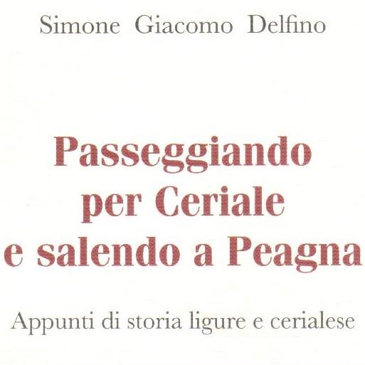 La novità / 'Passeggiando per Ceriale e salendo a Peagna'