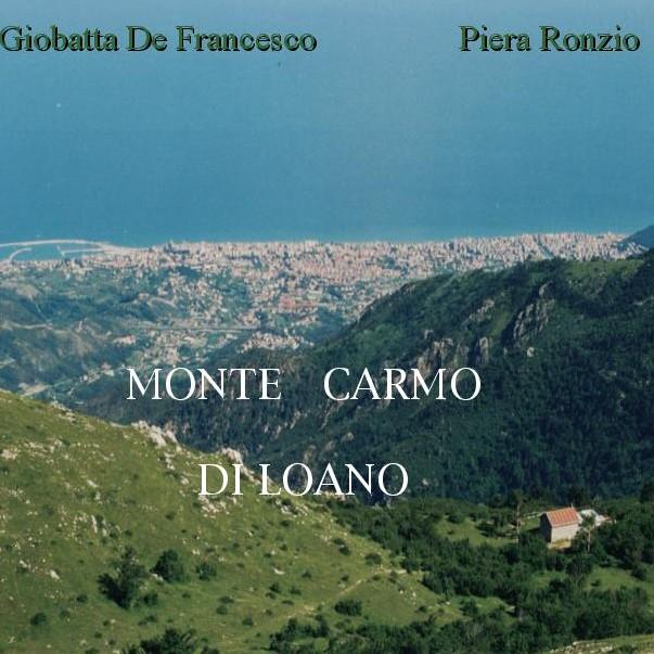 Al glorioso Monte Carmo il regalo più atteso, il libro di Piera e Giobatta De Francesco