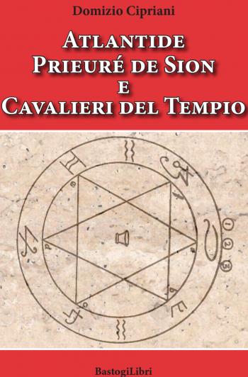 Risultati immagini per Atlantide, Prieuré de Sion ed i cavalieri del tempio amazon