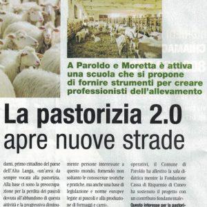Ecco la prima 'Scuola di pastorizia' in Italia (a Paroldo e Moretta). In Europa ci sono da anni. I pastori del nuovo secolo. L'assessore ligure: 2 ml. per pascoli e prati